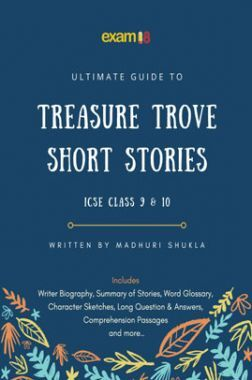 Exam18 Ultimate Guide To ICSE English Treasure Trove (Short Stories)