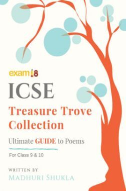Exam18 Ultimate Guide To Treasure Trove Poems In English For ICSE Class 10