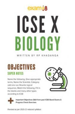 Exam18 ICSE Biology Class 10 Complete Objective Revisions