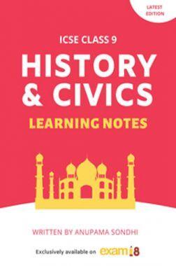 Exam18 ICSE Class 9 History And Civics Learning Notes
