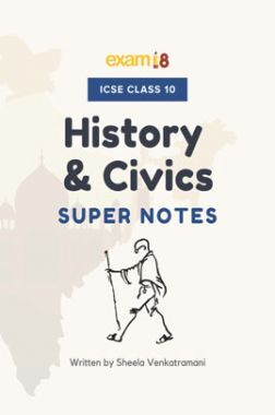 Exam18 ICSE History And Civics Revision Notes For Class 10
