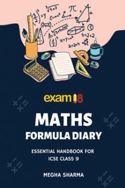 Exam18 Maths Formula Diary, A Essential Handbook For ICSE Class 9
