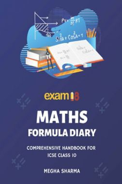 Exam18 ICSE Maths Comprehensive Formula Diary For Class 10