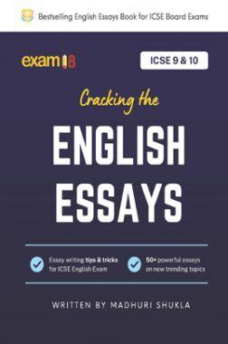 Exam18 ICSE Class 9 & 10 Cracking English Essays