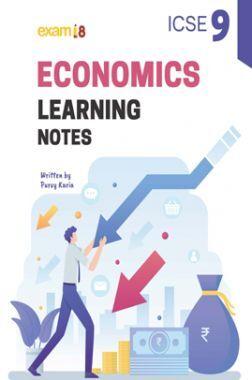 Exam18 ICSE Class 9 Economics Learning Notes