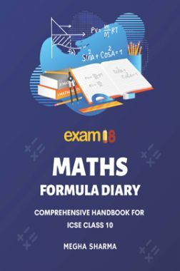 Exam18 ICSE Class 10 Maths Comprehensive Formula Diary