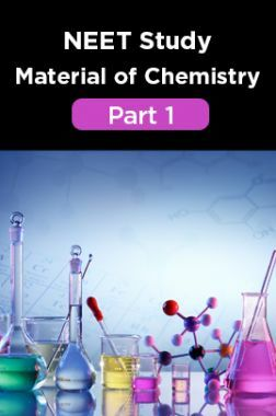 NEET Study Material Of Chemistry Part 1