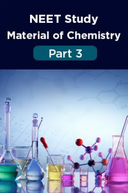 NEET Study Material Of Chemistry Part 3