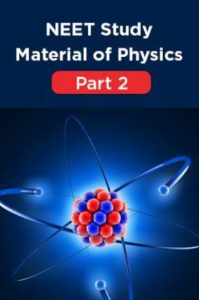 NEET Study Material Of Physics Part 2