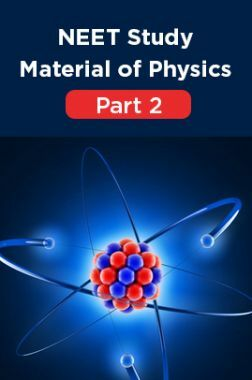 NEET Study Material Of Physics Part 2