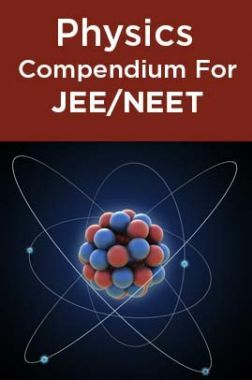 Physics Compendium For JEE/NEET