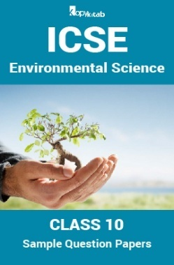 ICSE Sample Question Papers For Class 10 Environmental-Science
