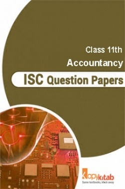 Download ISC Sample Question Papers For Class 11 Accountancy by Panel of  Experts PDF Online