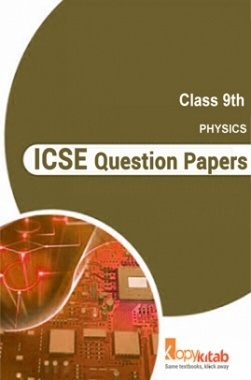 ICSE Question Papers For Class 9 Physics