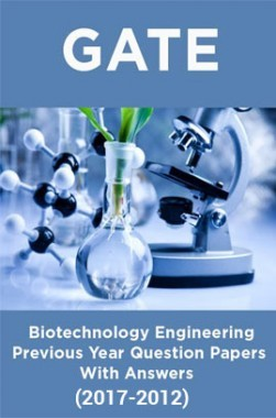 GATE Biotechnology Previous Year Question Papers With Answers (2017-2012)