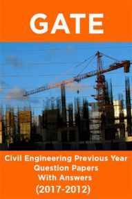 GATE Civil Engineering Previous Year Question Papers With Answers (2017-2012)