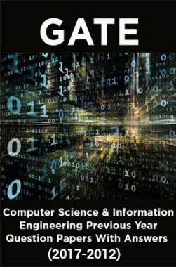 GATE Computer Science & Information Technology Previous Year Question Papers With Answers (2017-2012)