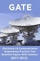 GATE Electronics & Communication Engineering Previous Year Question Papers With Answers (2017-2012)
