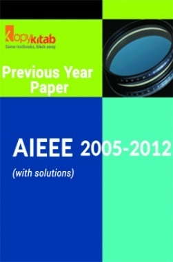 AIEEE QUESTION PAPERS PAPERS WITH SOLUTIONS 2005-2012