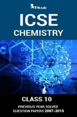 Download ICSE Previous Year Solved Question Papers For Class 10 Chemistry  2007-2015 by Panel of Experts PDF Online