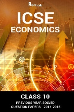 ICSE Previous Year Solved Question Papers For Class 10 Economics 2014-2015