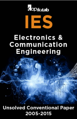 IES Unsolved Conventional Papers For Electronics & Communication  Engineering  2005-2015