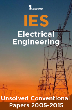 IES Unsolved Conventional Papers For Electrical  Engineering  2005-2015