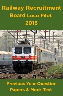 Railway Recruitment Board Loco Pilot 2016 Previous Year Question Papers And Mock Test
