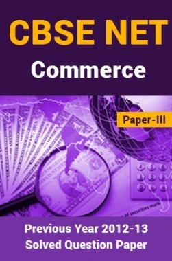 CBSE NET Previous Year 2012-13 Solved Question Paper Commerce Paper-III(June-Dec)