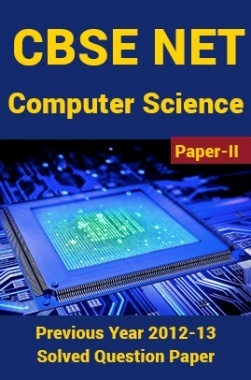 CBSE NET Previous Year 2012-13 Solved Question Paper Computer-Science Paper-II(June-Dec)