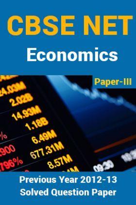 CBSE NET Previous Year 2012-13 Solved Question Paper Economics Paper-III (June-Dec)