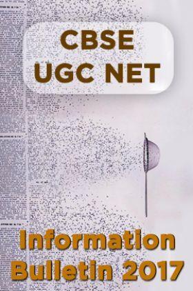 CBSE UGC NET Information Bulletin 2017