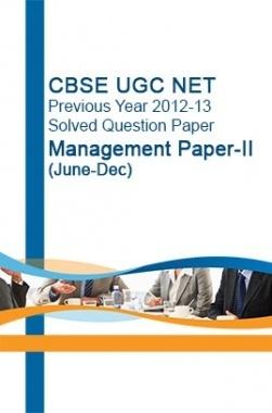 CBSE UGC NET Previous Year 2012-13Solved Question Paper Management Paper-II(June-Dec)