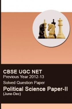 CBSE UGC NET Previous Year 2012-13 Solved Question Paper Political Science Paper-II(June-Dec)