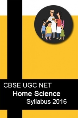 CBSE UGC NET Home Science Syllabus 2016