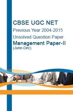 CBSE UGC NET Previous Year 2004-2015 Unsolved Question Paper Management Paper-II(June-Dec)