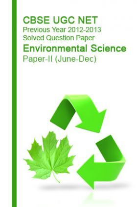 CBSE UGC NET Previous Year 2012-2013 Solved Question Paper Environmental Science Paper-II