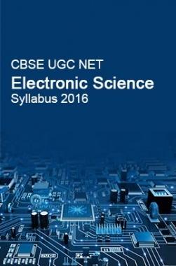 CBSE UGC NET Electronic Science Syllabus 2016