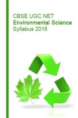 CBSE UGC NET Environmental Science Syllabus 2016