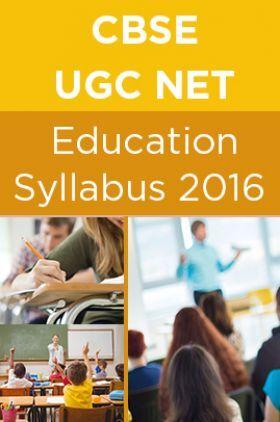 CBSE UGC NET Education Syllabus 2016