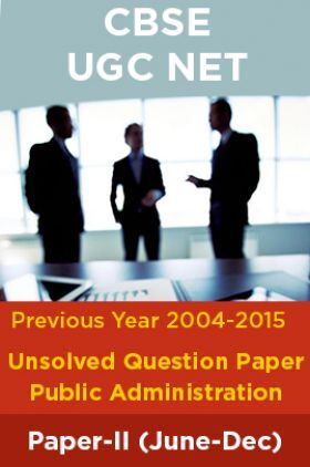 CBSE UGC NET Previous Year 2004-15Unsolved Question Public Administration Paper-II(June-Dec)