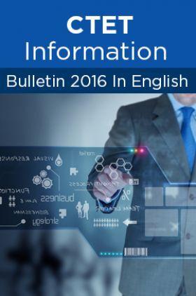 CTET Information Bulletin 2016 In English