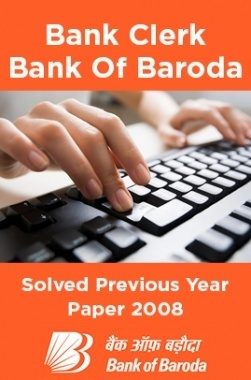 Bank Clerk Bank Of Baroda Solved Previous Year Paper 2008