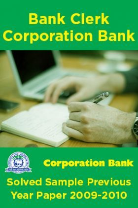 Bank Clerk Corporation Bank Solved Sample Previous Year Paper 2009-2010