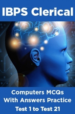 IBPS Clerical Computers MCQs With Answers Practice Test 1 To Test 21