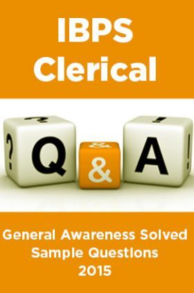 IBPS Clerical General Awareness Solved Sample Questions 2015