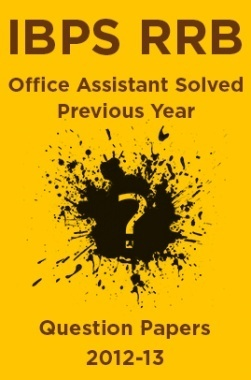IBPS RRB Office Assistant Solved Previous Year Question Papers 2012-13
