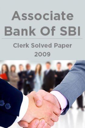 Associate Bank Of SBI Clerk Solved Paper 2009