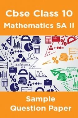 CBSE Class 10 Mathematics SA II Sample Question Paper