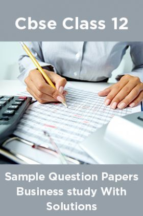 CBSE Sample Question Papers Business study With Solutions Class 12